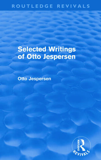Selected Writings of Otto Jespersen (Routledge Revivals) book cover
