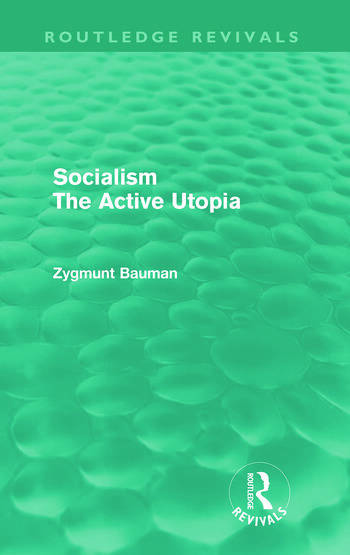 Socialism the Active Utopia (Routledge Revivals) book cover