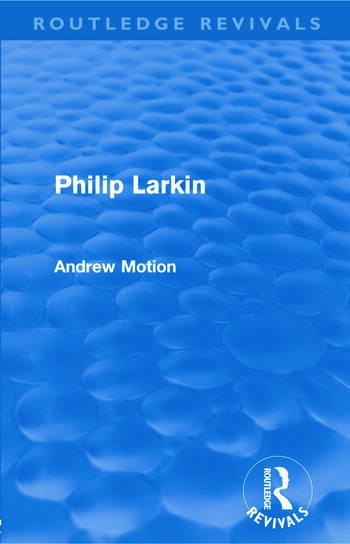 Philip Larkin (Routledge Revivals) book cover