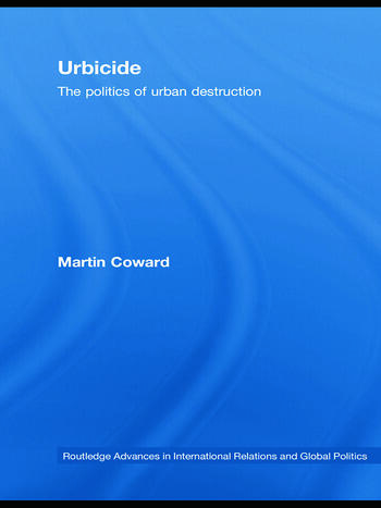 Urbicide The Politics of Urban Destruction book cover
