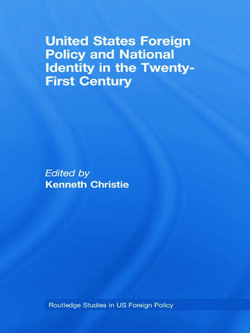 United States Foreign Policy & National Identity in the 21st Century book cover