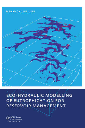 Eco-hydraulic Modelling of Eutrophication for Reservoir Management book cover
