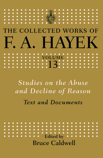 Studies on the Abuse and Decline of Reason Text and Documents book cover
