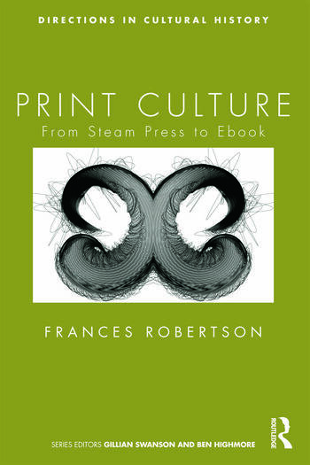 Print Culture From Steam Press to Ebook book cover