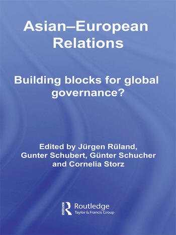 Asian-European Relations Building Blocks for Global Governance? book cover
