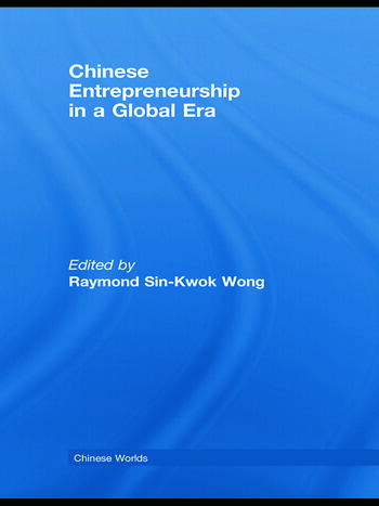 Chinese Entrepreneurship in a Global Era book cover