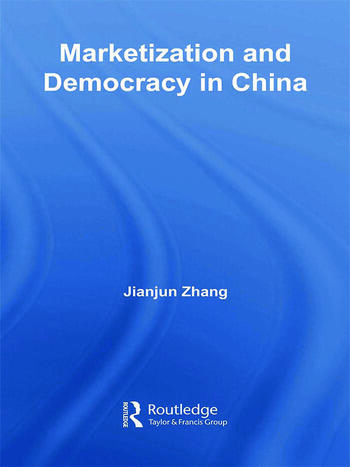 Marketization and Democracy in China book cover
