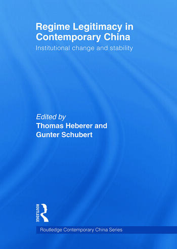 Regime Legitimacy in Contemporary China Institutional change and stability book cover
