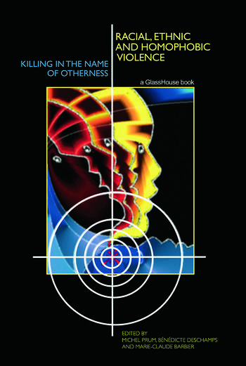 Racial, Ethnic, and Homophobic Violence Killing in the Name of Otherness book cover