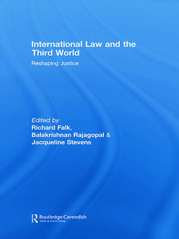 International Law and the Third World Reshaping Justice book cover