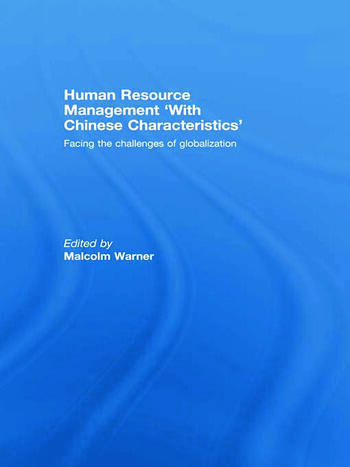 Human Resource Management 'with Chinese Characteristics' Facing the Challanges of Globalization book cover