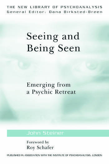 Seeing and Being Seen Emerging from a Psychic Retreat book cover