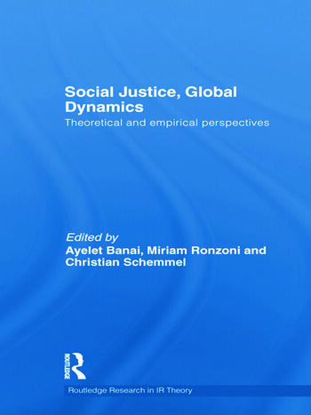 Social Justice, Global Dynamics Theoretical and Empirical Perspectives book cover