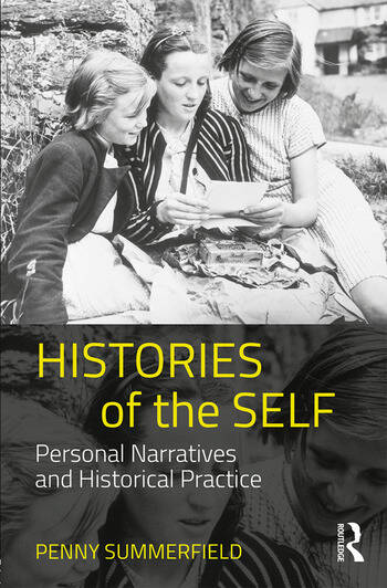 Histories of the Self Personal Narratives and Historical Practice book cover