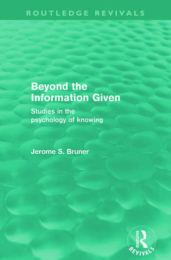 Beyond the Information Given (Routledge Revivals) book cover