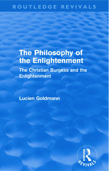 The Philosophy of the Enlightenment (Routledge Revivals) The Christian Burgess and the Enlightenment book cover