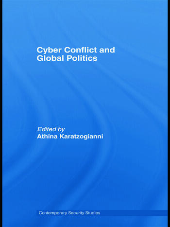 Cyber-Conflict and Global Politics book cover