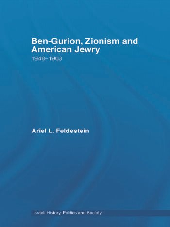 Ben-Gurion, Zionism and American Jewry 1948 - 1963 book cover
