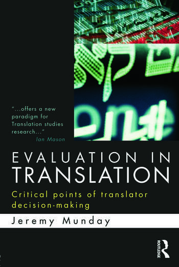 Evaluation in Translation Critical points of translator decision-making book cover