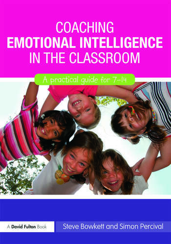 Coaching Emotional Intelligence in the Classroom A Practical Guide for 7-14 book cover