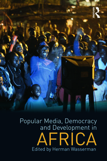 Popular Media, Democracy and Development in Africa book cover