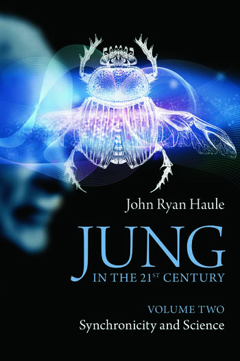 Jung in the 21st Century Volume Two Synchronicity and Science book cover