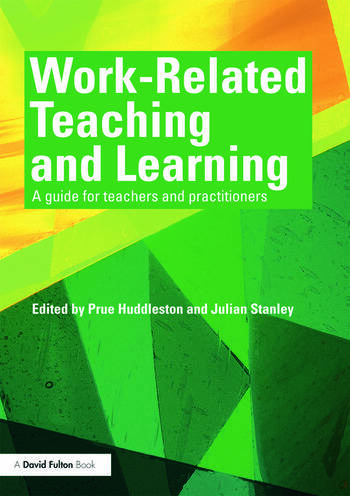 Work-Related Teaching and Learning A guide for teachers and practitioners book cover