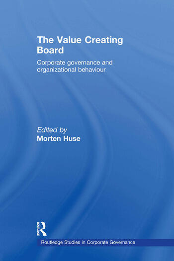 The Value Creating Board Corporate Governance and Organizational Behaviour book cover