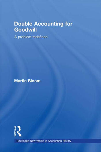 Double Accounting for Goodwill A Problem Redefined book cover