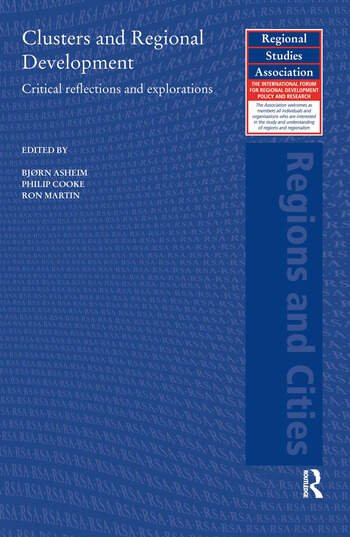 Clusters and Regional Development Critical Reflections and Explorations book cover