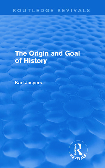 The Origin and Goal of History(Routledge Revivals) book cover