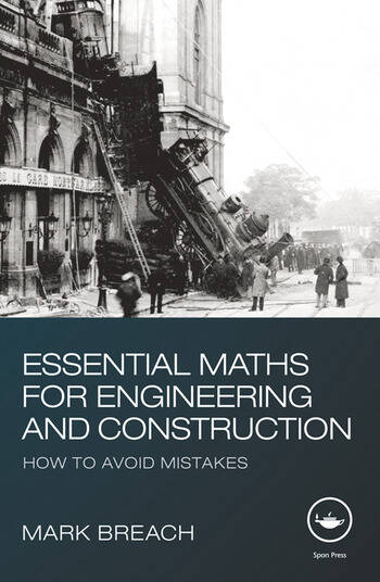 Essential Maths for Engineering and Construction How to Avoid Mistakes book cover