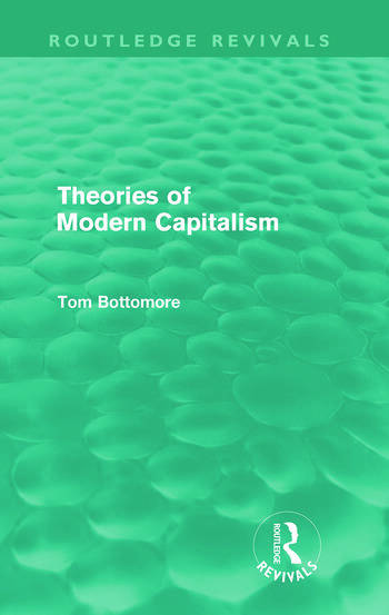Theories of Modern Capitalism (Routledge Revivals) book cover