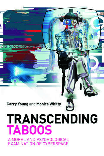 Transcending Taboos A Moral and Psychological Examination of Cyberspace book cover