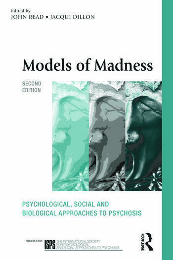 Models of Madness Psychological, Social and Biological Approaches to Psychosis book cover