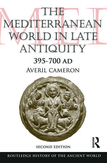 The Mediterranean World in Late Antiquity AD 395-700 book cover