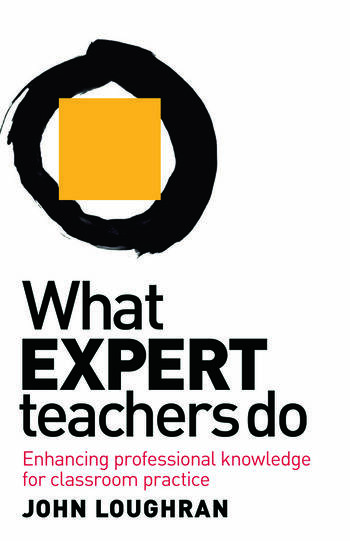 What Expert Teachers Do Enhancing Professional Knowledge for Classroom Practice book cover