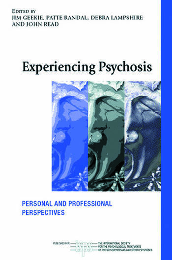 Experiencing Psychosis Personal and Professional Perspectives book cover