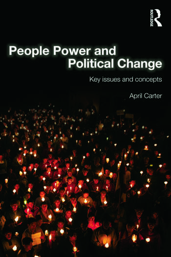 People Power and Political Change Key Issues and Concepts book cover