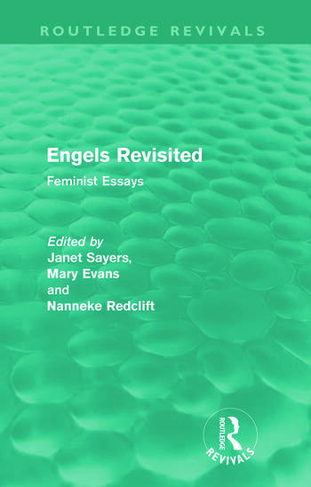 Engels Revisited (Routledge Revivals) Feminist Essays book cover