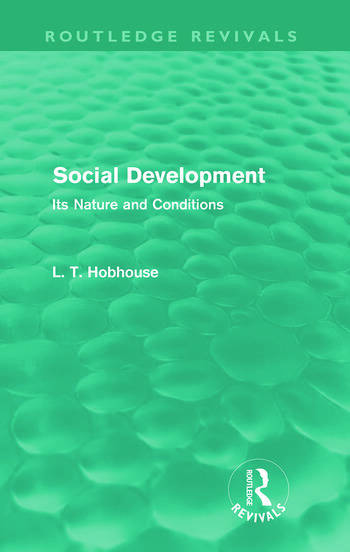 Social Development (Routledge Revivals) Its Nature and Conditions book cover