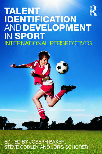Talent Identification and Development in Sport International Perspectives book cover