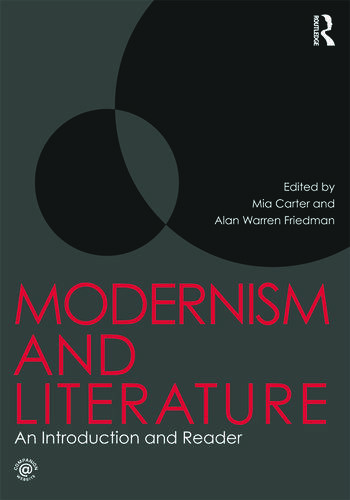 Modernism and Literature An Introduction and Reader book cover