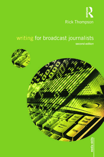 Writing for Broadcast Journalists book cover