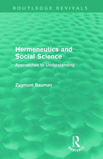 Hermeneutics and Social Science (Routledge Revivals) Approaches to Understanding book cover