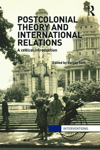 Postcolonial Theory and International Relations A Critical Introduction book cover
