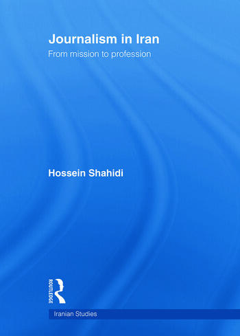 Journalism in Iran From Mission to Profession book cover