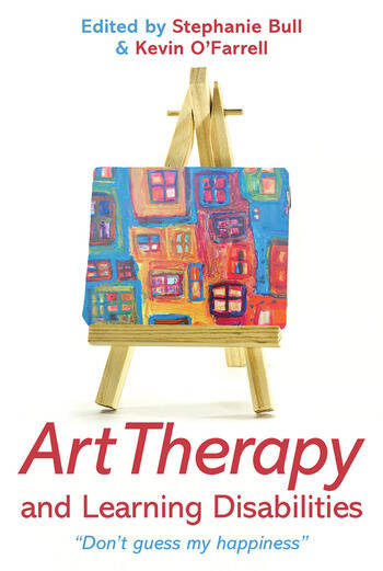 Art Therapy and Learning Disabilities Don't guess my happiness book cover