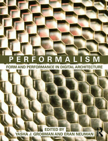 Performalism Form and Performance in Digital Architecture book cover