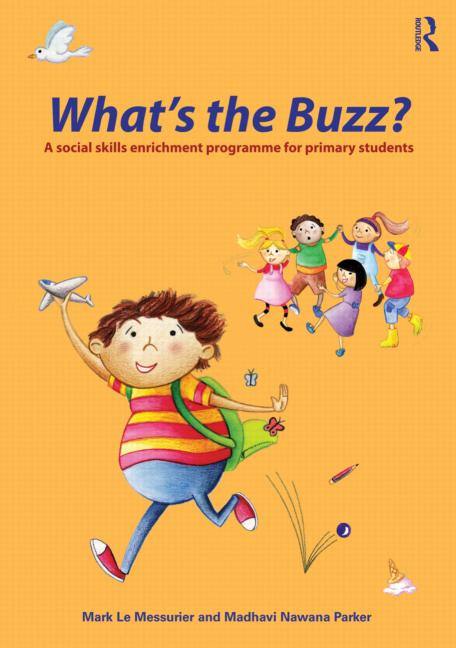 What's the Buzz? A Social Skills Enrichment Programme for Primary Students book cover